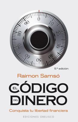 Codigo del Dinero, El 9788497775762