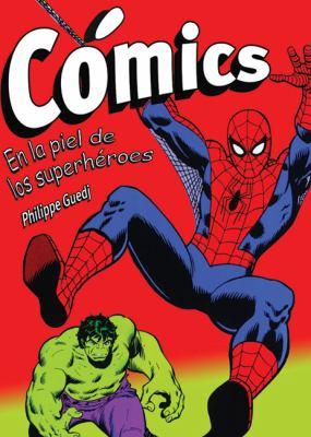 Comics: En la Piel de los Superheroes 9788496924109