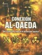 Conexion Al-Queda: del Islamismo Radical Al Terrorismo Nuclear 9788497632379