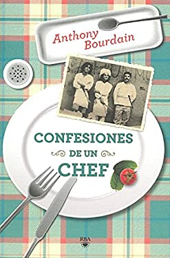 Confesiones de un Chef = Kitchen Confidential 9788492966189