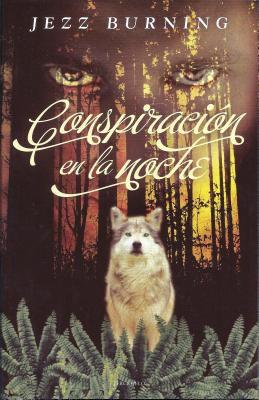 Conspiracion en la Noche = Night Conspiracy 9788492617333