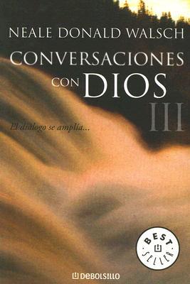 Conversaciones Con Dios III 9788497596596
