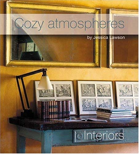 Cozy Atmospheres: Interiors 9788496099555
