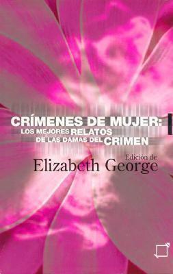Crimenes de Mujeres: Los Mejores Relatos de Las Damas del Crimen 9788497620185