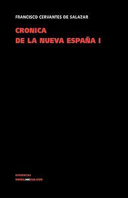 Cronica de La Nueva Espana I 9788498973143