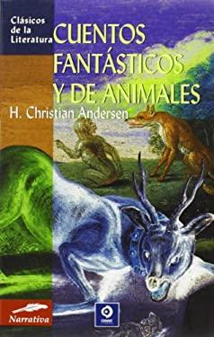 Cuentos Fantasticos y de Animales 9788497646901