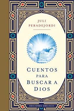 Cuentos Para Buscar A Dios = Stories to Seek God 9788497777629
