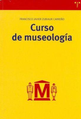Curso de Museologia 9788497041324