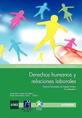 Derechos Humanos y Relaciones Laborales 9788497455138