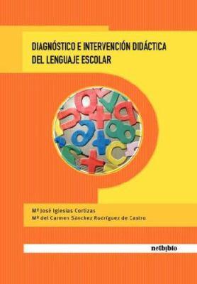 Diagnstico E Intervencin Didctica del Lenguaje Escolar 9788497450621