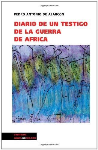 Diario de Un Testigo En La Guerra de Africa