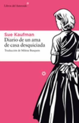 Diario de Una AMA de Casa Desquiciada 9788492663187