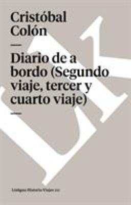 Diario de a Bordo (Segundo Viaje, Tercer y Cuarto Viaje) 9788498166064