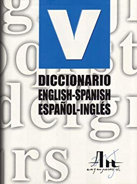 Diccionario English-Spanish/Espanol-Ingles 9788495761606