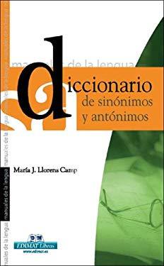 Diccionario de Sinonimos y Antonimos 9788497645140