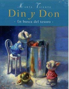 Din Y Don/ Din and Don: En Busca Del Tesoro/ In Search of the Treasure (Spanish Edition) - Vicente, Marta