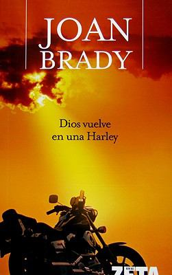 Dios Vuelve En Una Harley 9788496546066