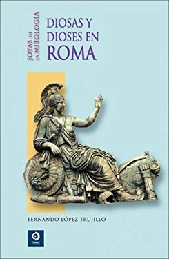 Diosas y Dioses en Roma 9788497648905