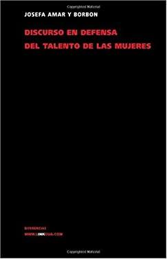 Discurso En Defensa del Talento de Las Mujeres 9788498167832