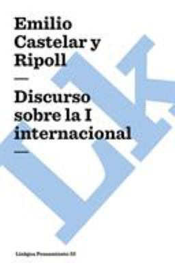 Discurso Sobre La I Internacional 9788498160079