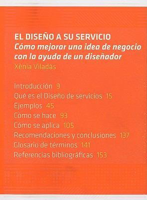 El Diseno A su Servicio: Como Mejorar una Idea de Negocio Con la Ayuda de un Disenador 9788492643509