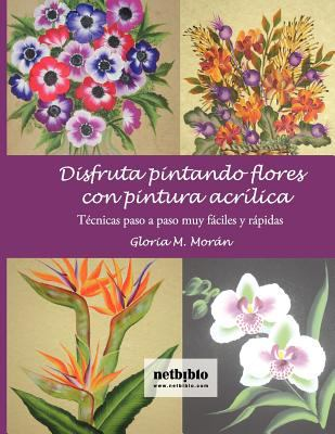 Disfruta Pintando Flores 9788497453448