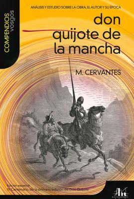 Don Quijote de La Mancha: Analisis y Estudio Sobre La Obra, El Autor y Su Epoca 9788496046917