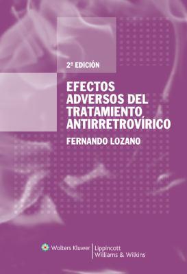 Efectos Adversos del Tratamiento Antirretrovirico 9788493531805