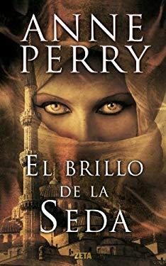 El Brillo de la Seda = The Sheen on the Silk 9788498725681
