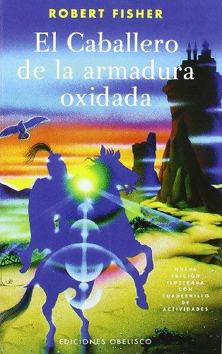 El Caballero de la Armadura Oxidada 9788497772303