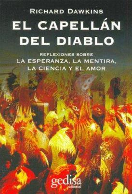 El Capellan del Diablo: Reflexiones Sobre la Esperanza, la Mentira, la Ciencia y el Amor 9788497840538