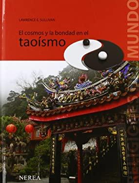 El Cosmos y La Bondad En El Taoismo 9788496431386