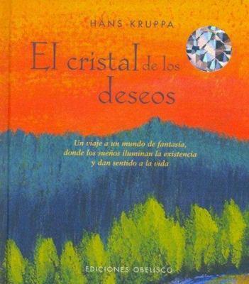 Cristal de Los Deseos, El 9788497772556