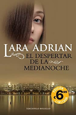 El Despertar de la Medianoche = Midnight Awakening 9788492617753