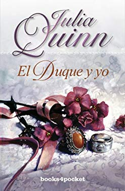 El Duque y Yo = The Duke and I 9788492516117
