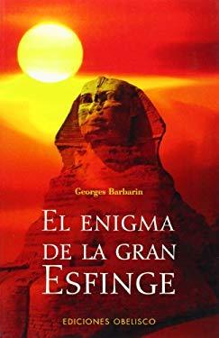 El Enigma de La Gran Esfinge 9788497772341