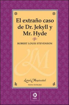 El Extrano Caso del Doctor Jekyll y Mr. Hyde 9788497649124