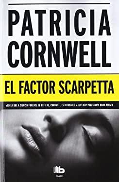 El Factor Scarpetta = The Scarpetta Factor 9788498726305