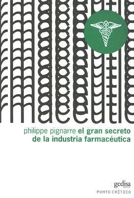 El Gran Secreto de la Industria Farmaceutica 9788497840217