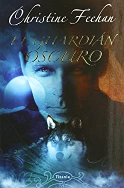 El Guardian Oscuro = Dark Guardian 9788496711389