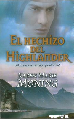 El Hechizo del Highlander = The Spell of the Highlander
