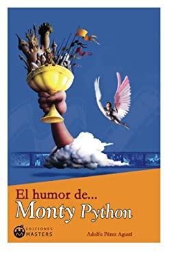 El Humor de... Monty Python 9788496319455