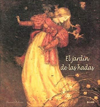 El Jardin de las Hadas = The Faery Garden 9788498010961