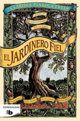 El Jardinero Fiel = The Faithful Gardener 9788498726343