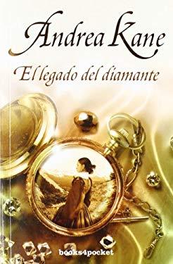 El Legado del Diamante = Lagacy of the Diamond 9788492801541