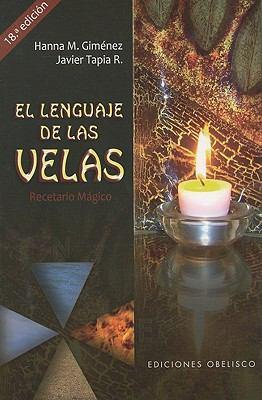 El Lenguaje de las Velas: Recetario Magico 9788497777414