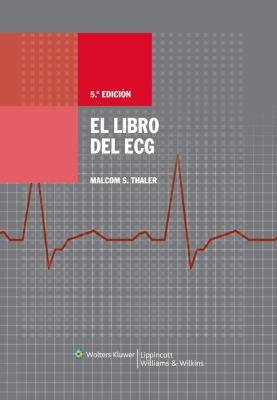 El Libro de ECG 9788496921016