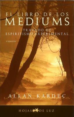 El Libro de Los Mediums 9788496595163