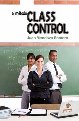 El Metodo Classcontrol 9788497006637