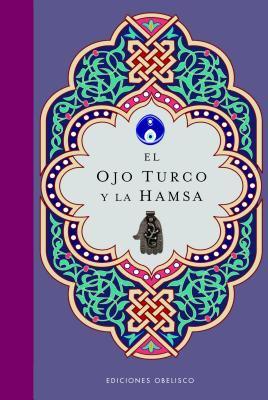 El Ojo Turco y la Hamsa 9788497775816